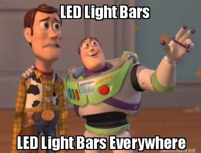 Click image for larger version.  Name:Light bar meme.jpg Views:164 Size:19.0 KB ID:9332